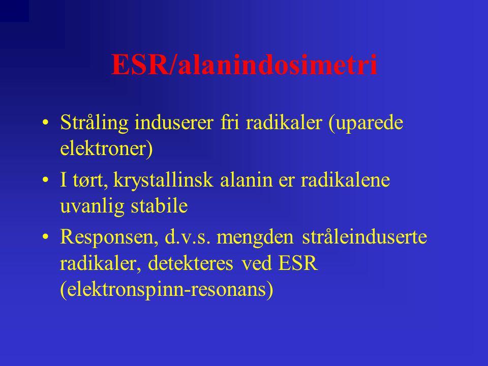 ESR/alanindosimetri Stråling induserer fri radikaler (uparede elektroner) I tørt, krystallinsk alanin er radikalene uvanlig stabile.