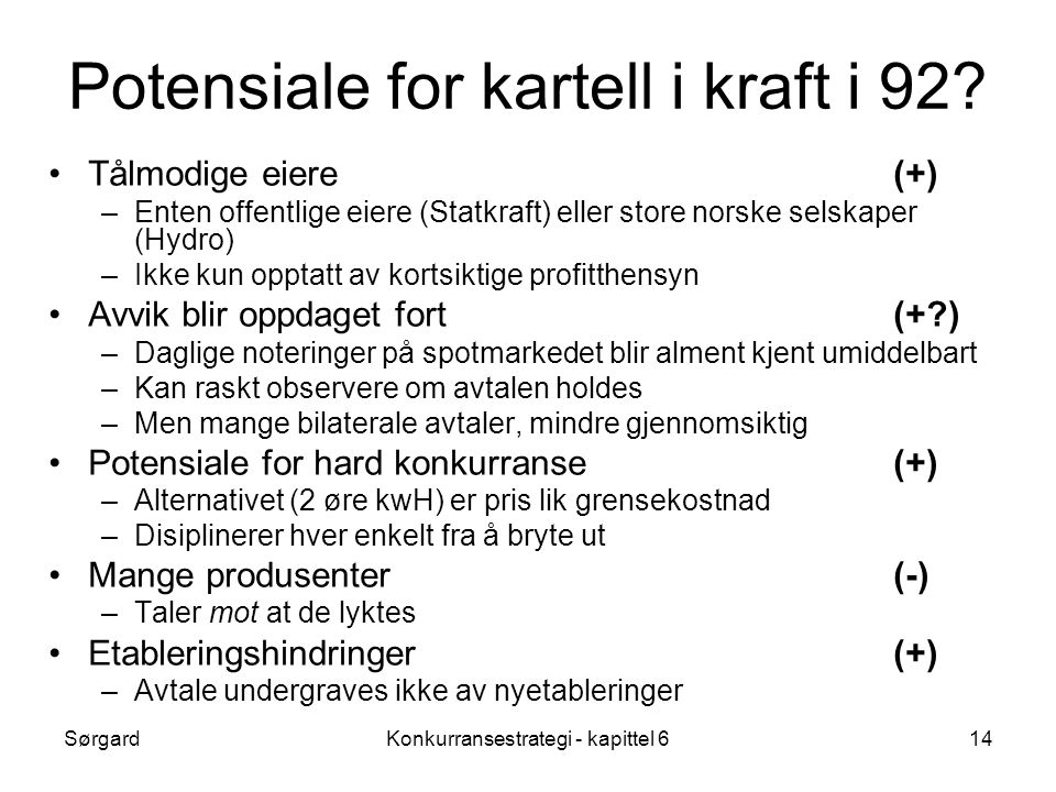 Potensiale for kartell i kraft i 92