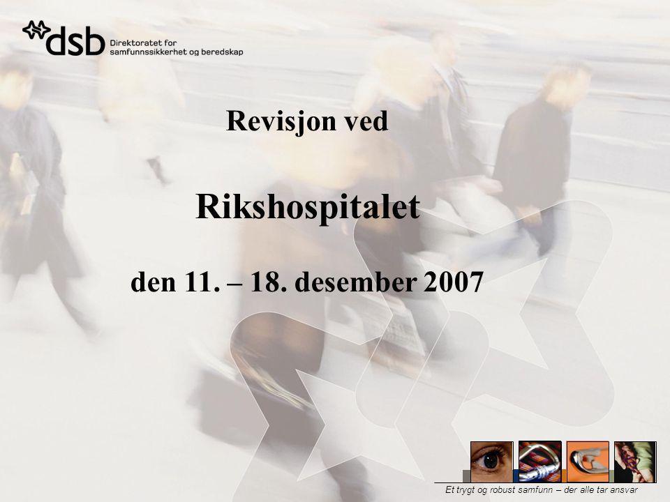 Revisjon ved Rikshospitalet den 11. – 18. desember 2007