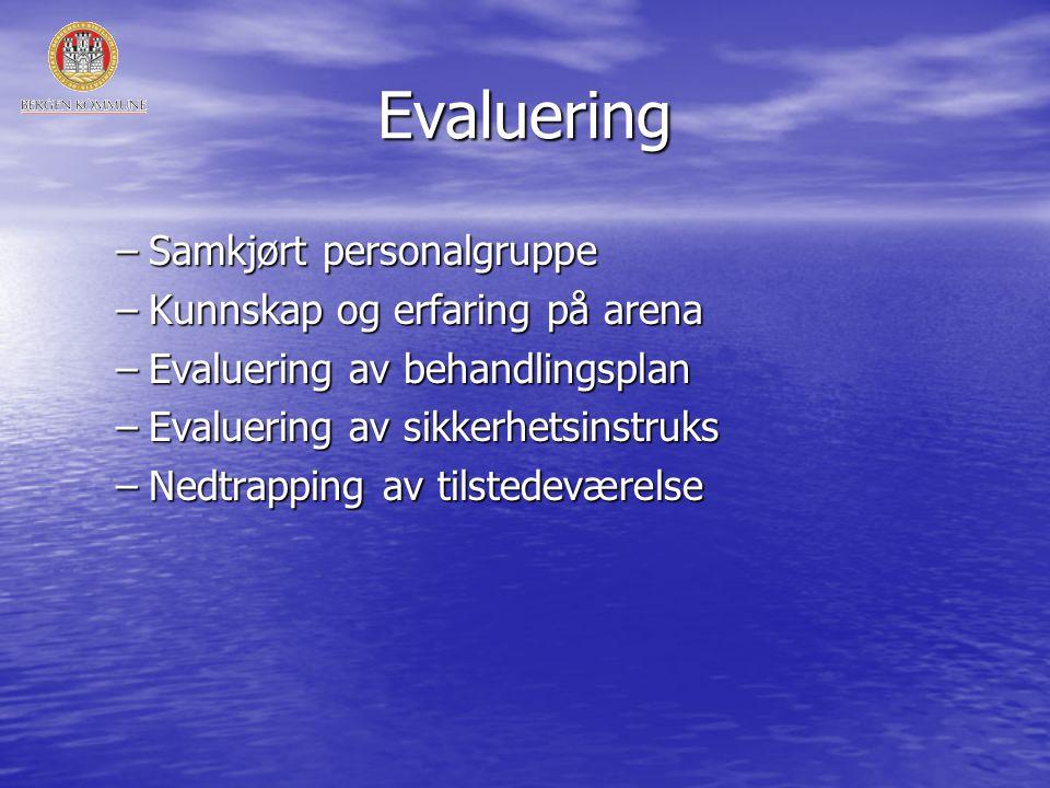 Evaluering Samkjørt personalgruppe Kunnskap og erfaring på arena