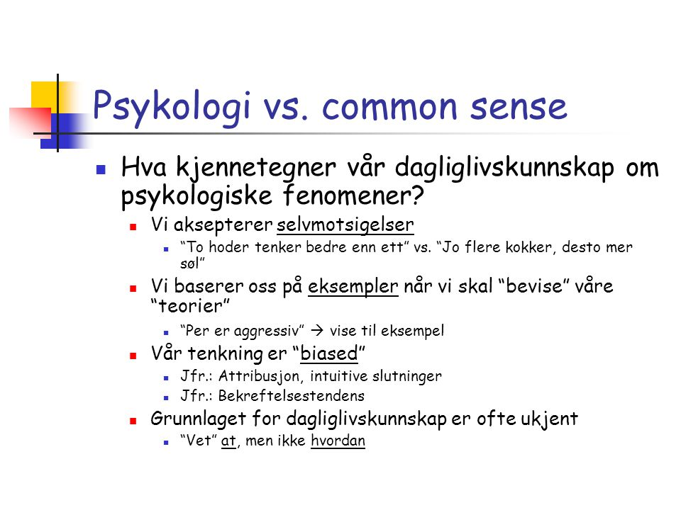 Psykologi vs. common sense