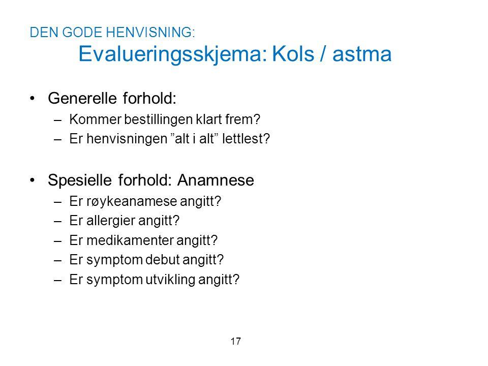 DEN GODE HENVISNING: Evalueringsskjema: Kols / astma