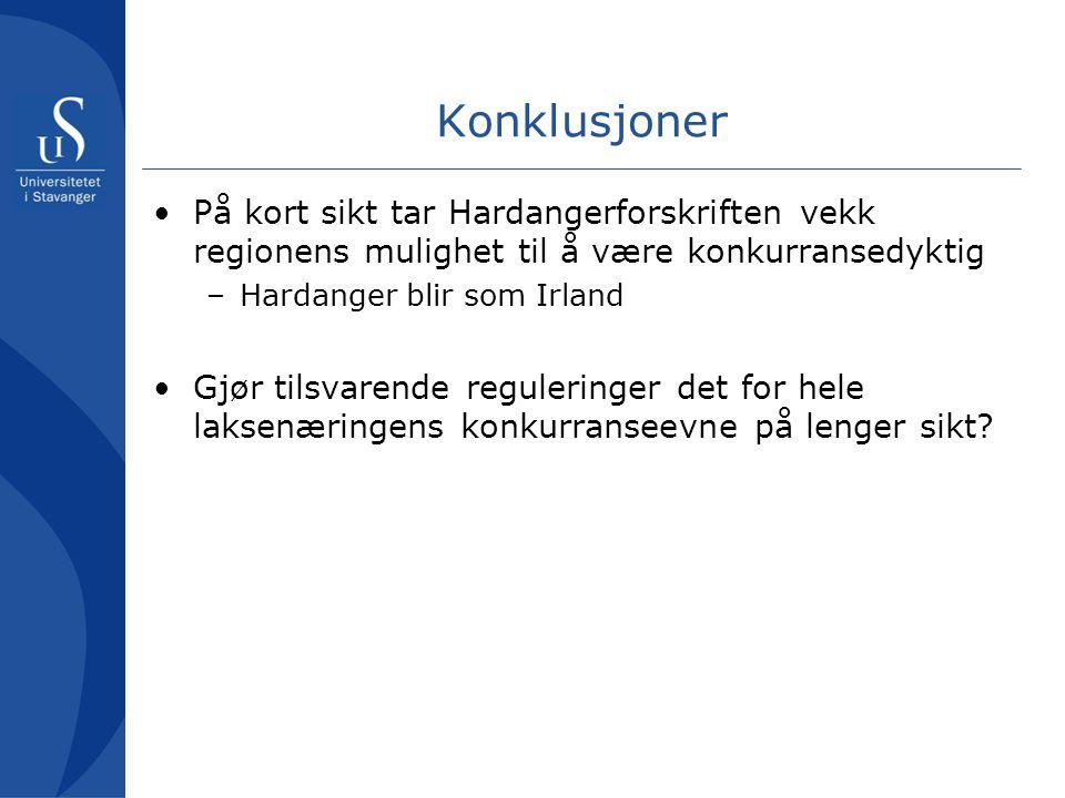 Konklusjoner På kort sikt tar Hardangerforskriften vekk regionens mulighet til å være konkurransedyktig.
