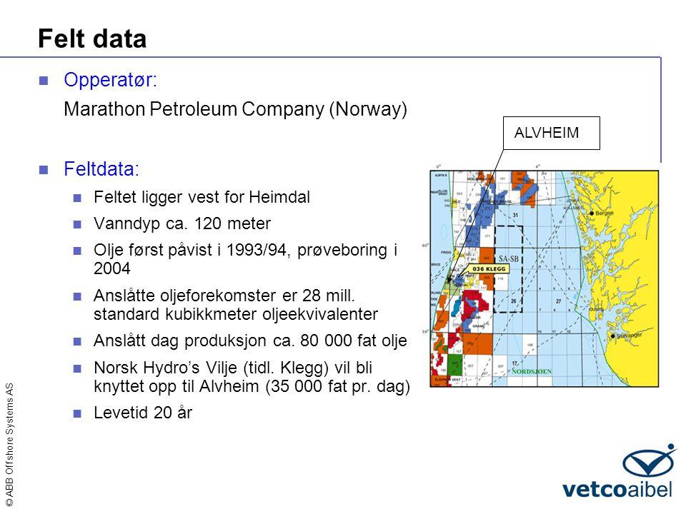 Felt data Opperatør: Marathon Petroleum Company (Norway) Feltdata: