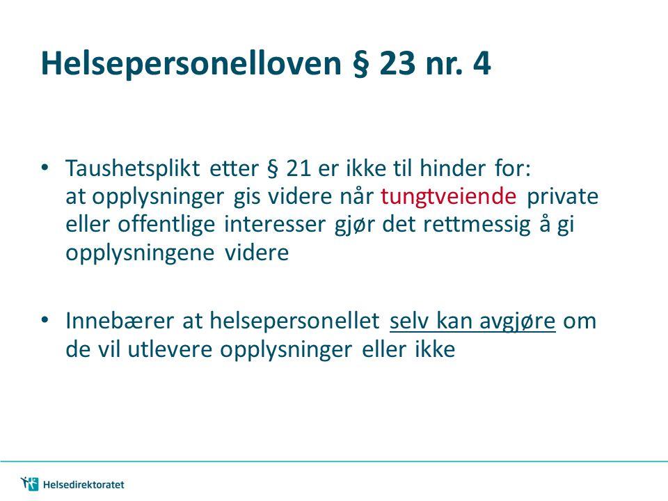 Helsepersonelloven § 23 nr. 4