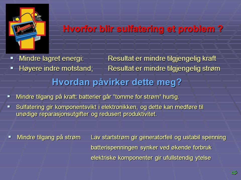 Hvorfor blir sulfatering et problem