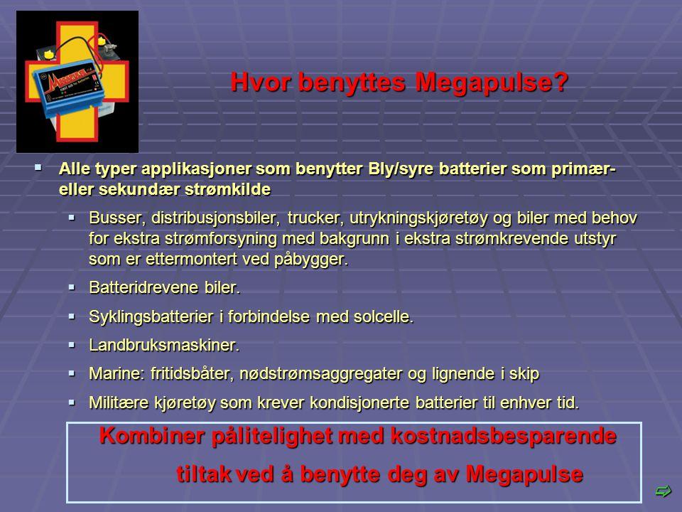 Hvor benyttes Megapulse