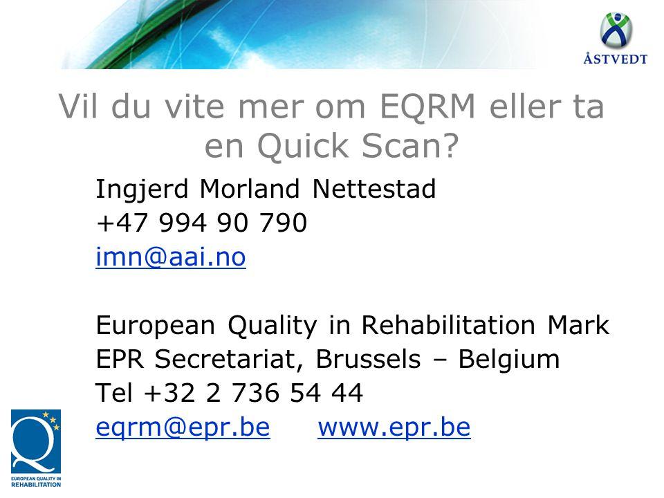 Vil du vite mer om EQRM eller ta en Quick Scan