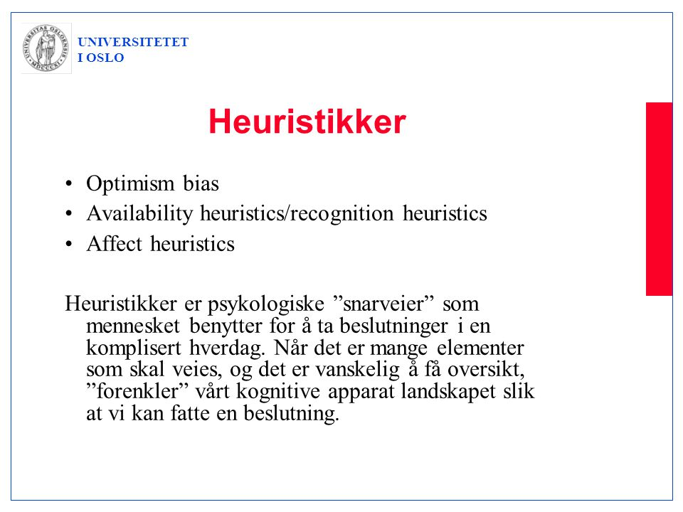 Heuristikker Optimism bias