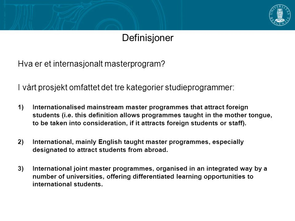 Definisjoner Hva er et internasjonalt masterprogram