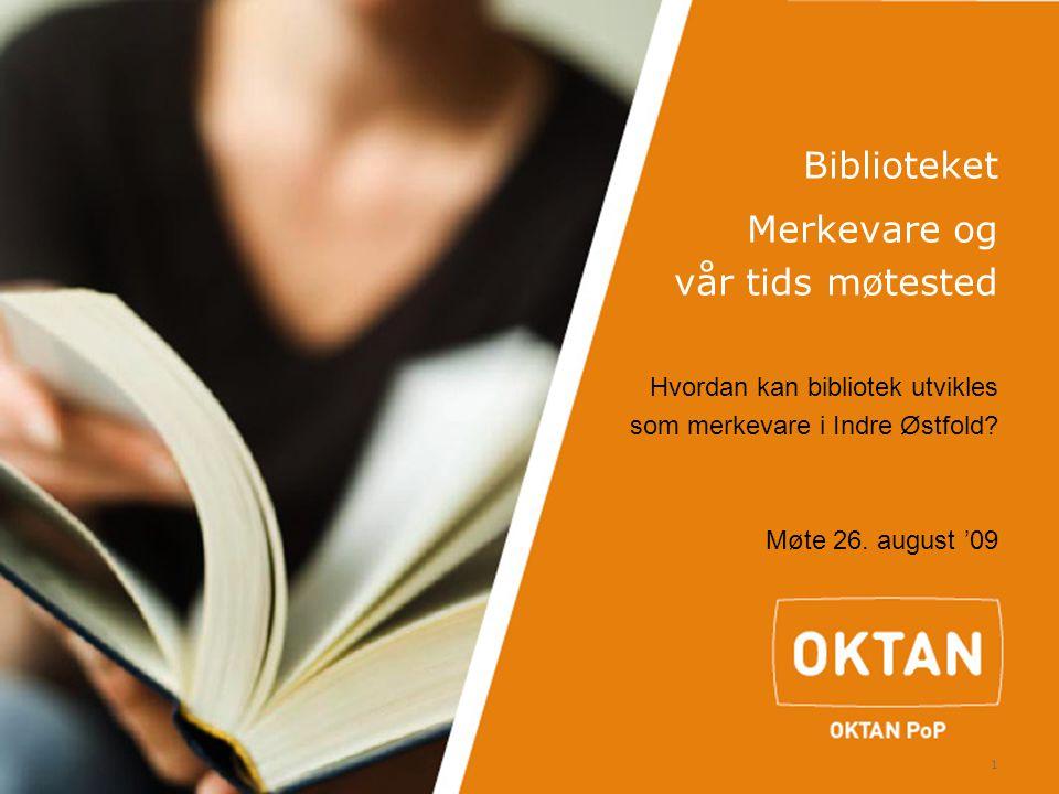 Biblioteket Merkevare og vår tids møtested