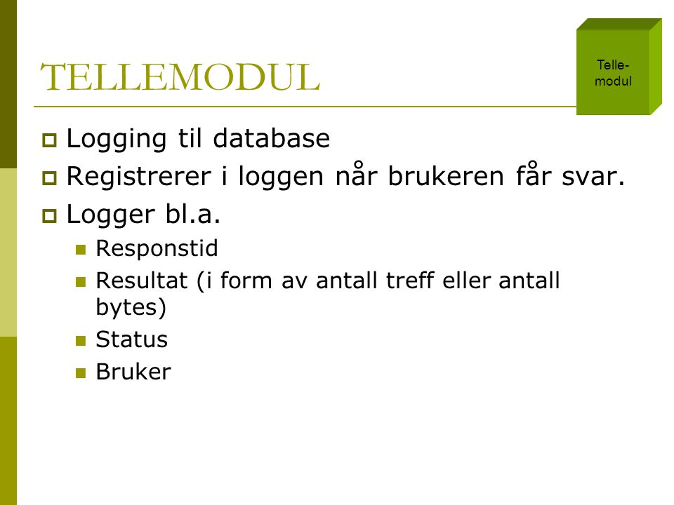 TELLEMODUL Logging til database