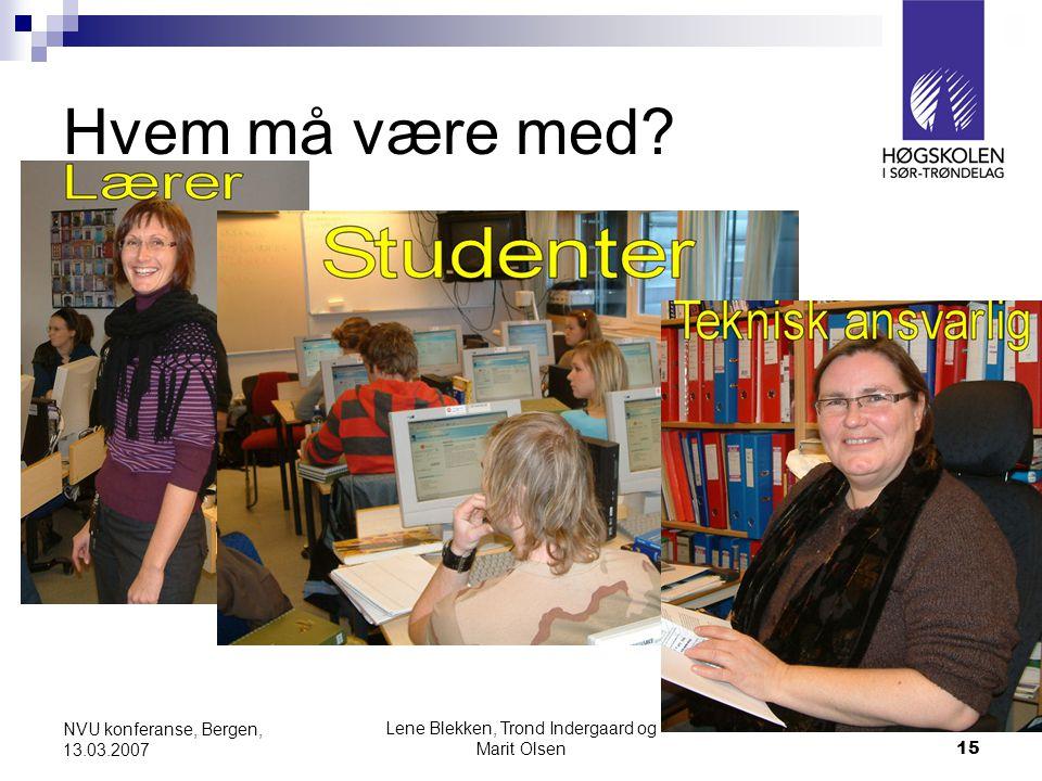 Lene Blekken, Trond Indergaard og Marit Olsen