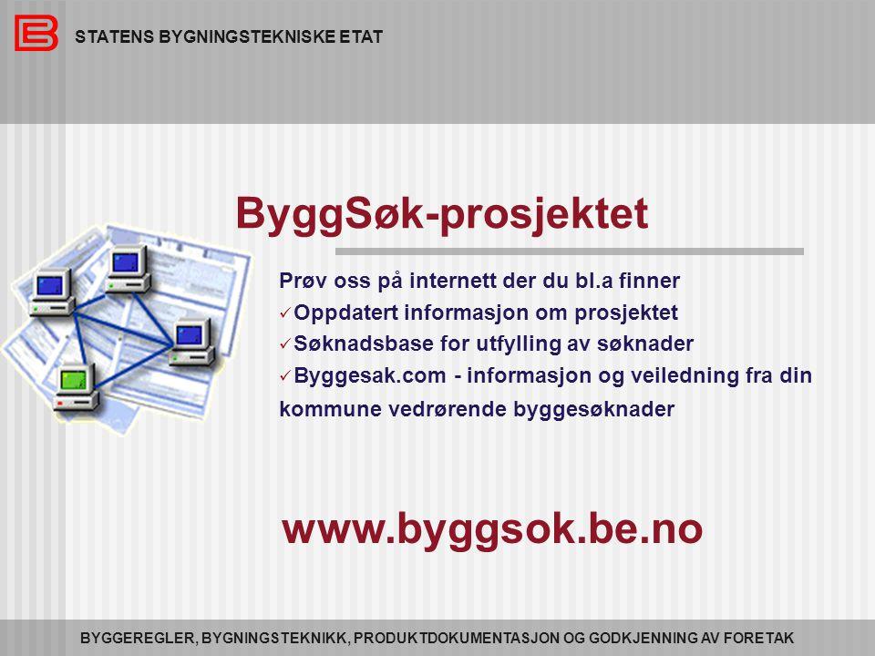 ByggSøk-prosjektet www.byggsok.be.no