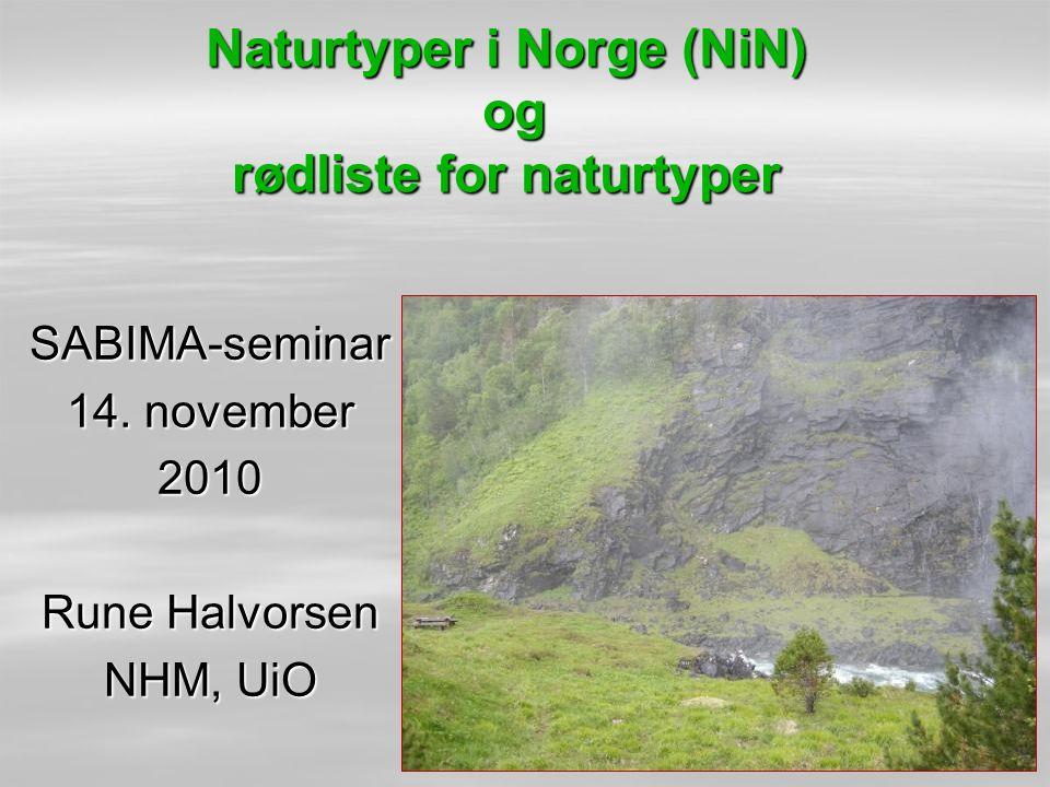 Naturtyper i Norge (NiN) og rødliste for naturtyper