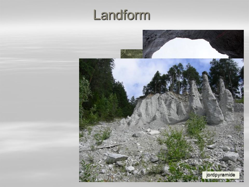 Landform jettegryte konsentrisk høymyr jordpyramide kalktuff pingo