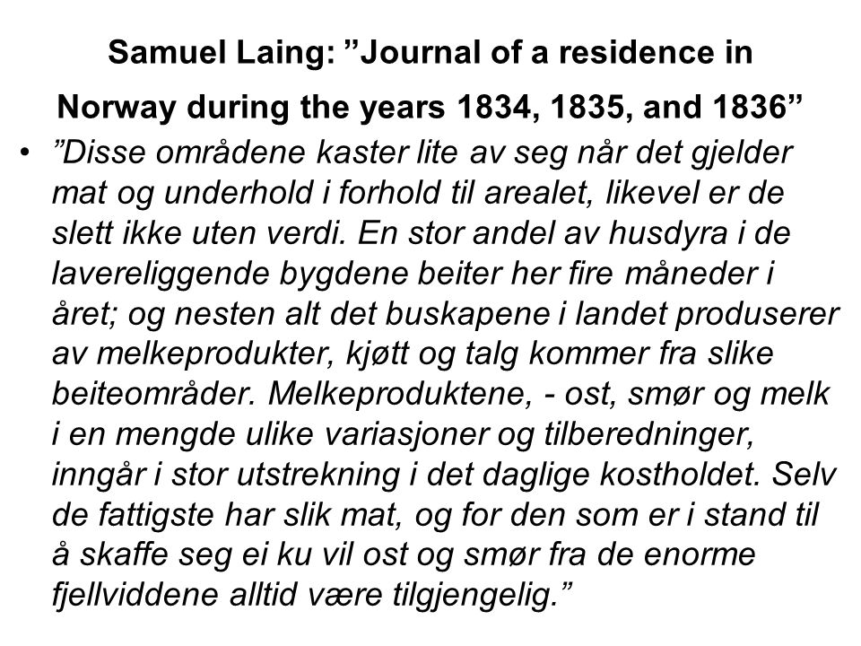 Samuel Laing: Journal of a residence in Norway during the years 1834, 1835, and 1836