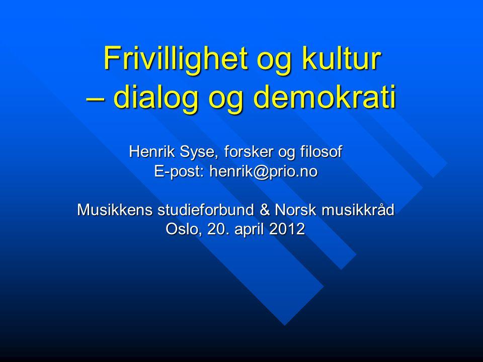 Frivillighet og kultur – dialog og demokrati