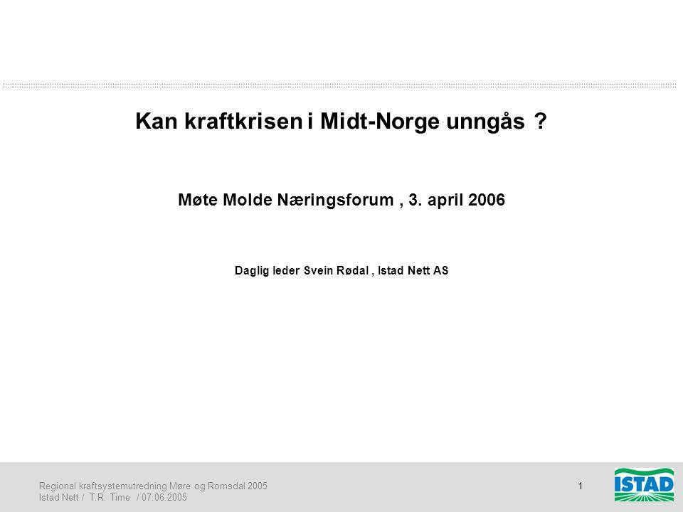Kan kraftkrisen i Midt-Norge unngås. Møte Molde Næringsforum , 3