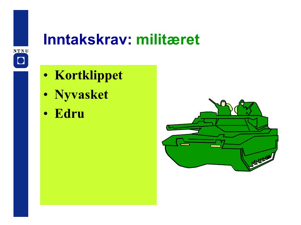 Inntakskrav: militæret