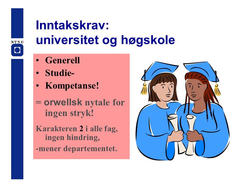 Inntakskrav: universitet og høgskole