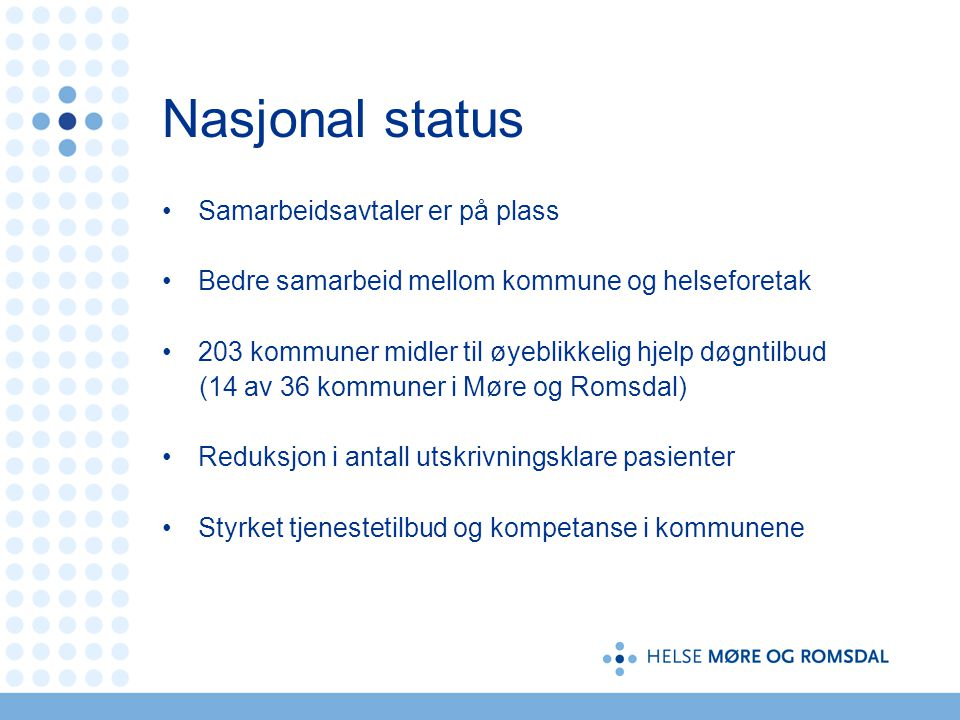 Nasjonal status Samarbeidsavtaler er på plass
