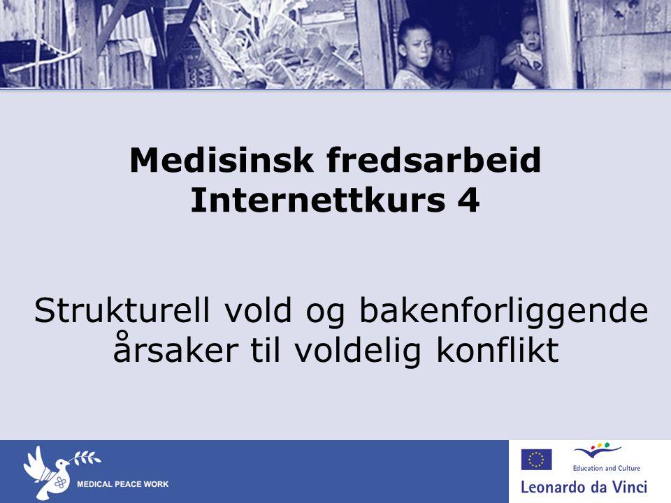 Medisinsk fredsarbeid Internettkurs 4