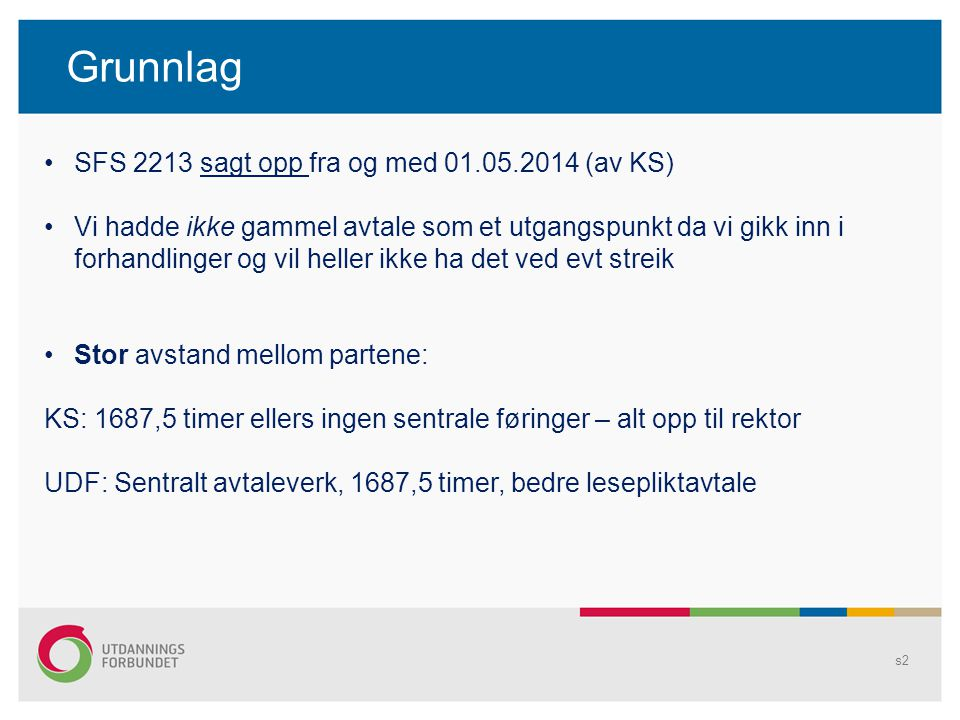 Grunnlag SFS 2213 sagt opp fra og med 01.05.2014 (av KS)