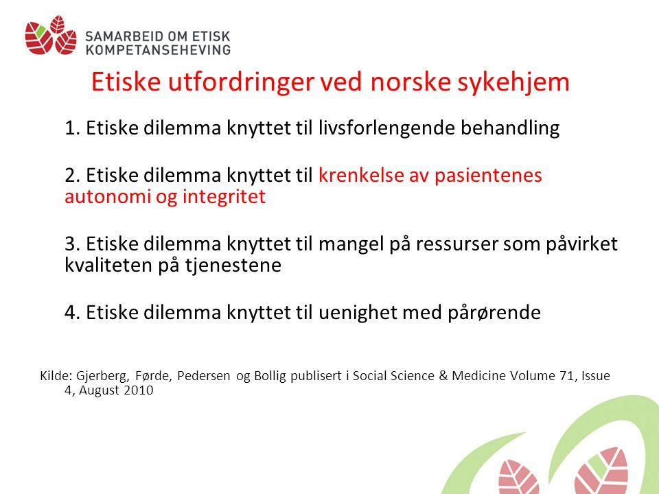 Etiske utfordringer ved norske sykehjem