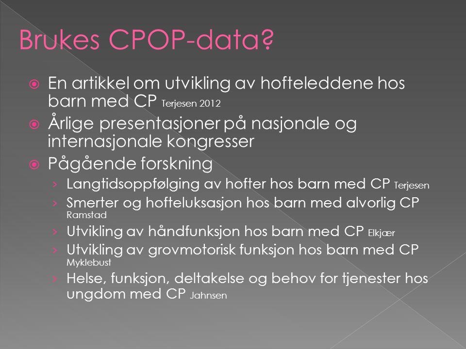 Brukes CPOP-data En artikkel om utvikling av hofteleddene hos barn med CP Terjesen 2012.