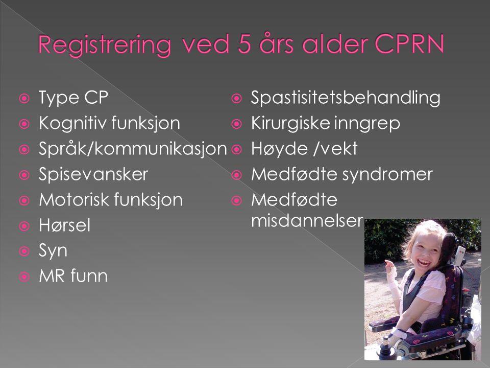 Registrering ved 5 års alder CPRN