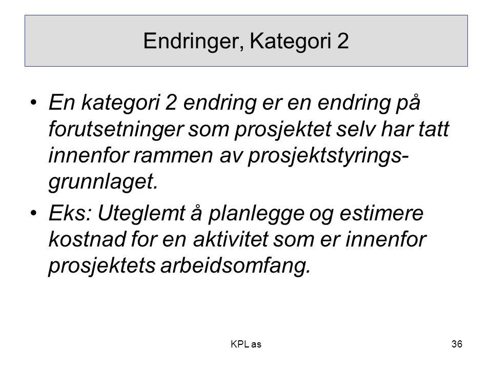 Endringer, Kategori 2
