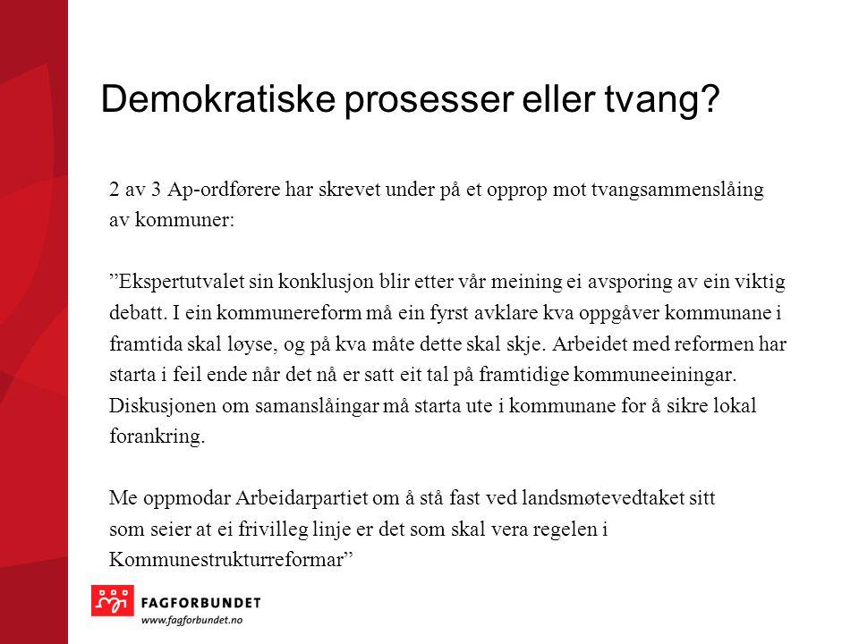 Demokratiske prosesser eller tvang