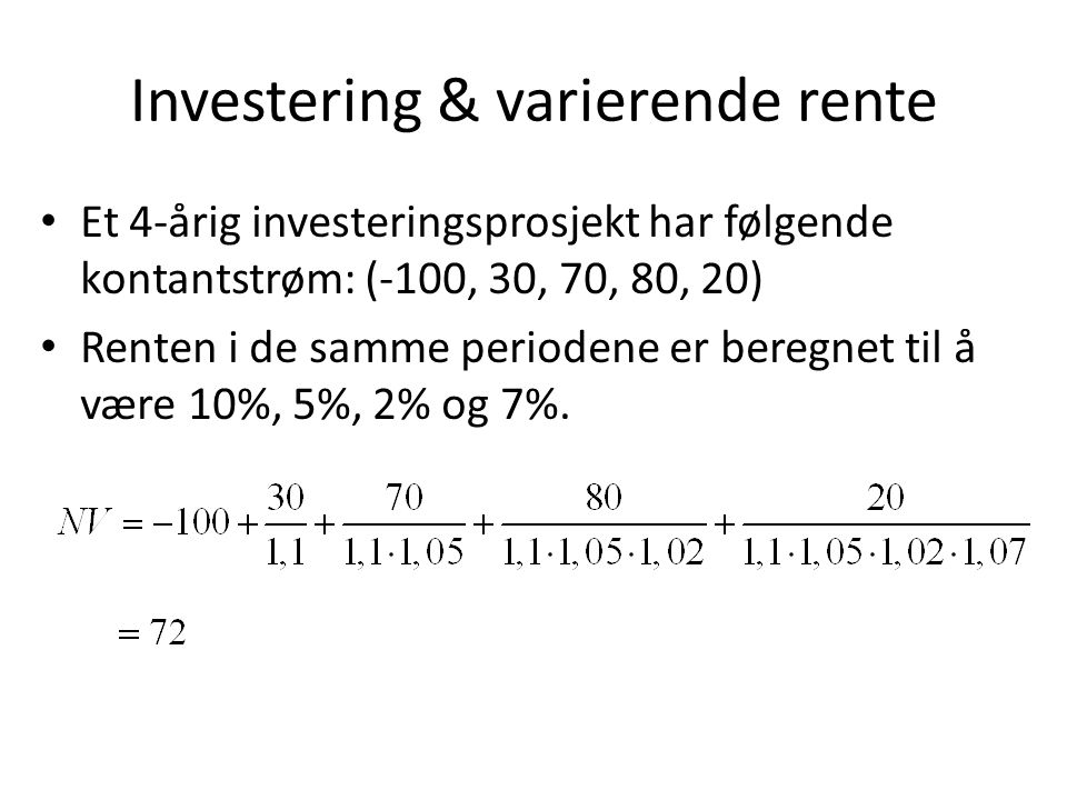 Investering & varierende rente
