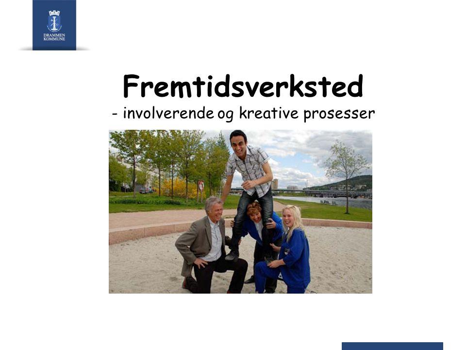 Fremtidsverksted - involverende og kreative prosesser