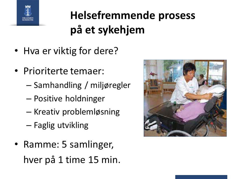 Helsefremmende prosess på et sykehjem