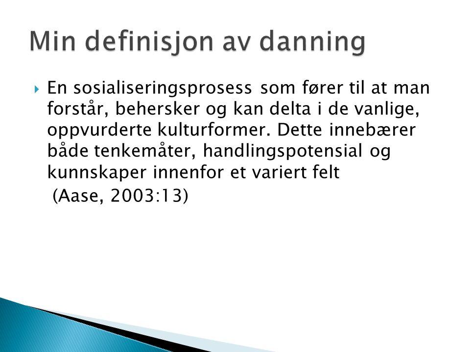 Min definisjon av danning