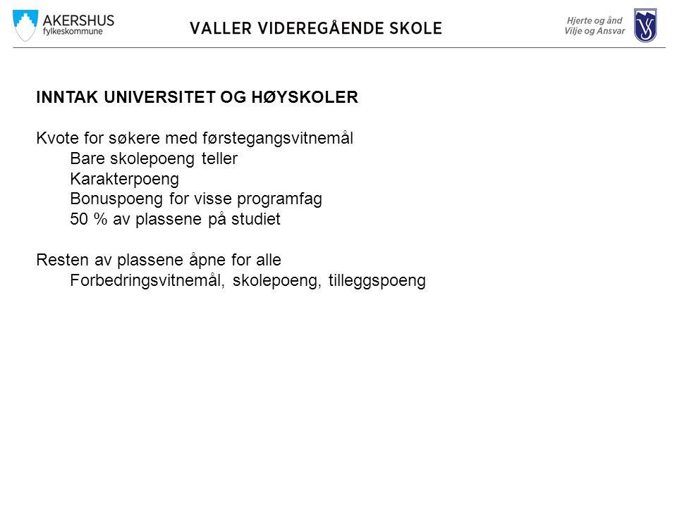 INNTAK UNIVERSITET OG HØYSKOLER