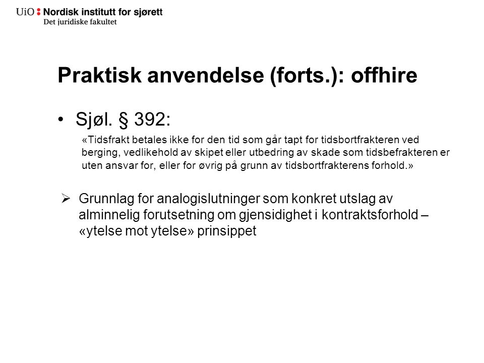 Praktisk anvendelse (forts.): offhire