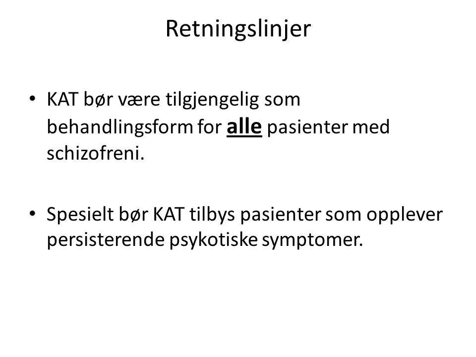 Retningslinjer KAT bør være tilgjengelig som behandlingsform for alle pasienter med schizofreni.