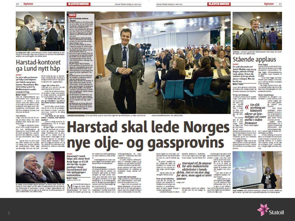 21. mars i 2012 startet et nytt kapittel i nord-norsk oljehistorie: Helge Lund annonserte at det etableres et nytt driftsområde for Nord-Norge