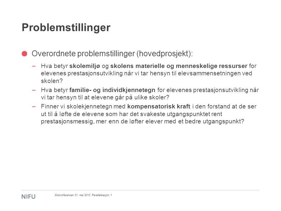 Problemstillinger Overordnete problemstillinger (hovedprosjekt):