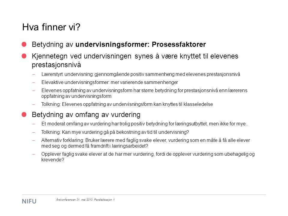 Hva finner vi Betydning av undervisningsformer: Prosessfaktorer