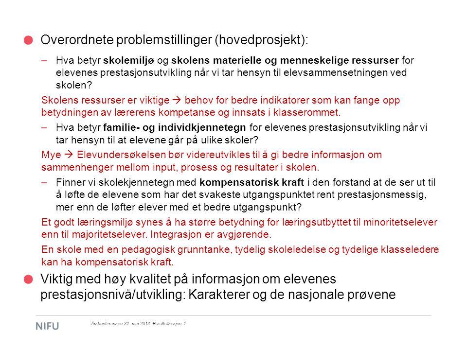 Overordnete problemstillinger (hovedprosjekt):
