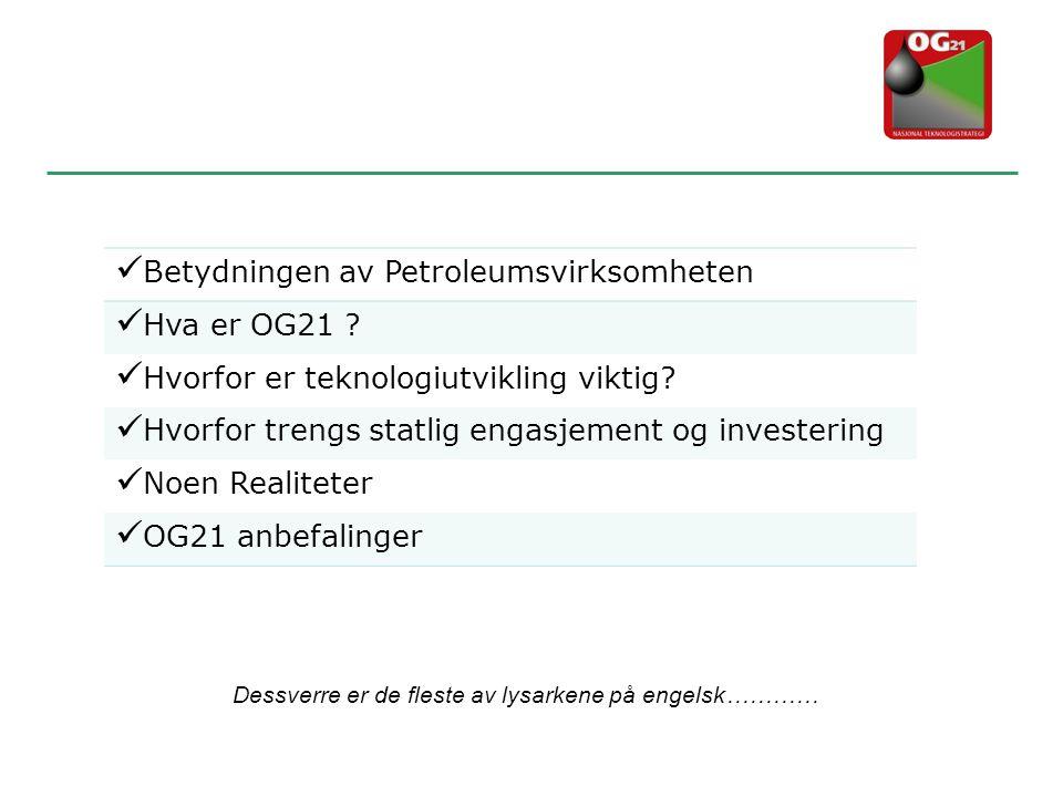 Betydningen av Petroleumsvirksomheten Hva er OG21