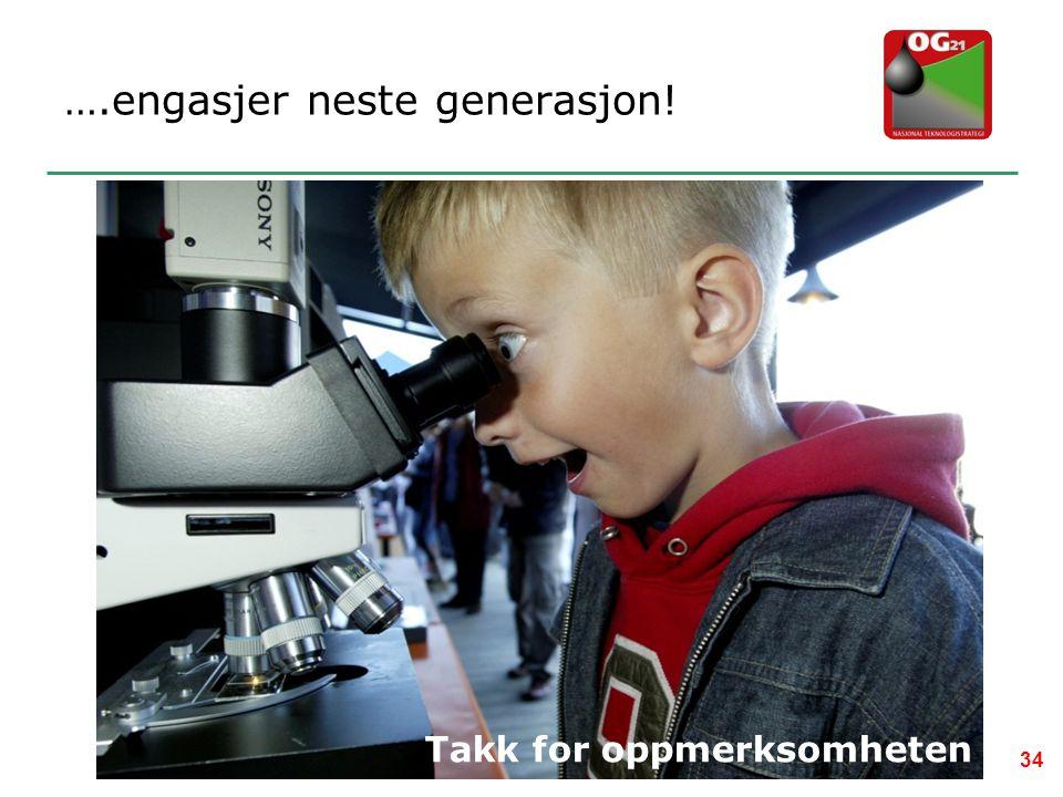 ….engasjer neste generasjon!