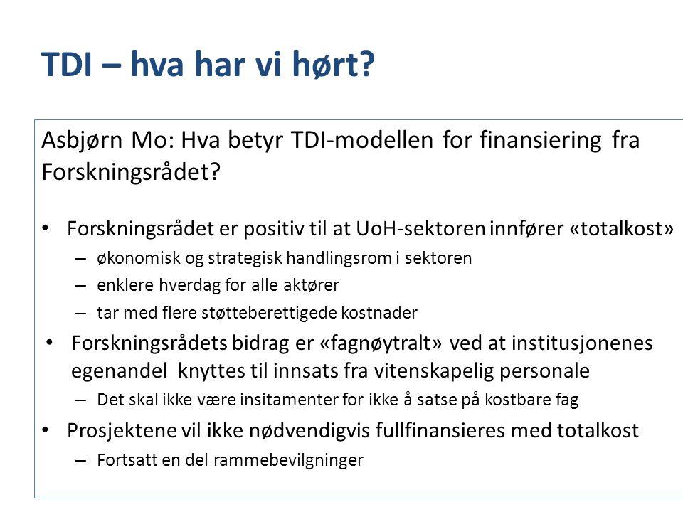TDI – hva har vi hørt Asbjørn Mo: Hva betyr TDI-modellen for finansiering fra Forskningsrådet
