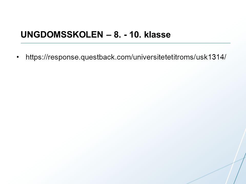 UNGDOMSSKOLEN – 8. - 10. klasse