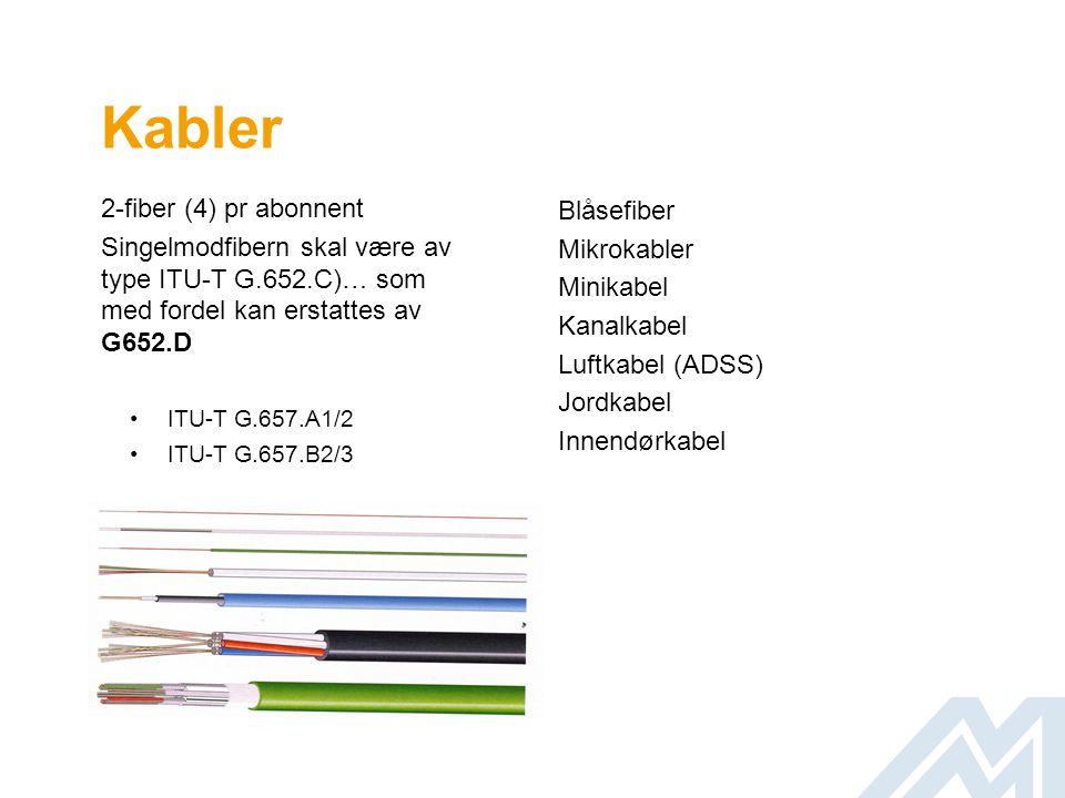 Kabler 2-fiber (4) pr abonnent
