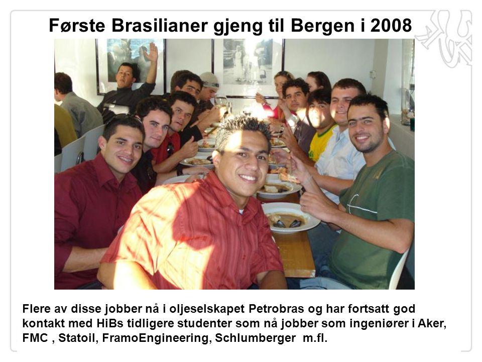 Første Brasilianer gjeng til Bergen i 2008